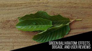green Bali Kratom