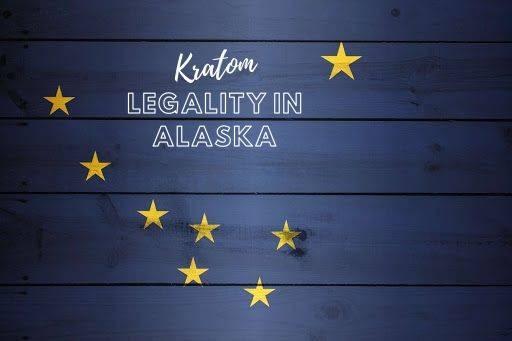 Kratom Legality In Alaska